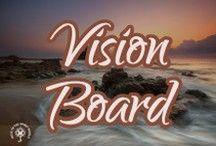 Vision Board / Dream often, dream big!