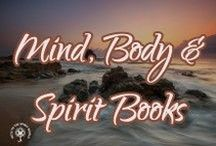 Mind, Body & Spirit Books! / This is a board my favorite books to help you with spiritual enlightenment, psychic development, spirit communication, and self help.