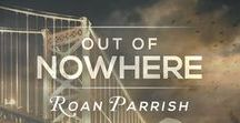Out of Nowhere (Middle of Somewhere, #2) / Colin + Rafe  |  Philadelphia