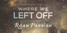 Where We Left Off (Middle of Somewhere #3)