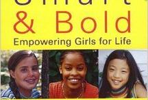Great Books for Parents of Girls! / These will help you raise happy, healthy, resilient daughters.