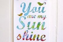 #You are my sunshine