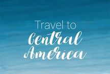 Travel to Central America / Find inspiration on the best places to see in Central America.
