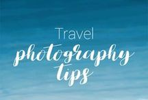 Travel Photography tips / All the best tips for amateurs to take beautiful photos on your travels