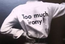 too much irony