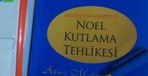 Noel Kutlama Tehlikesi! / Cübbeli Ahmet Hoca'nin mutlaka okunmasi gereken kitabi  http://isacotur.tr.gg/Biz-Noel-Kutlamiyoruz.htm