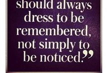Dress als you want to be adressed