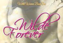 Wilde Forever / Book 1 Baron Wilde Series