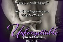 UNFORGETTABLE by Nelle L'Amour / Amazon  http://bookgoodies.com/a/B017E1XMPM   B & N  http://www.barnesandnoble.com/w/unforgettable-1-nelle-lamour/1124208699?ean=2940153318370