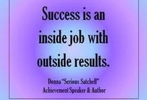 Quotes & Success Ideas - Inspiring, Insightful & Empowering / Quotes and success ideas that inspire and empower.