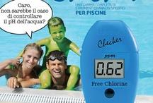 Controlla la tua piscina / Controlla l'acqua della tua PISCINA per godersi in sicurezza giornate trascorse in vasca, mantenendola piacevole ed in salute