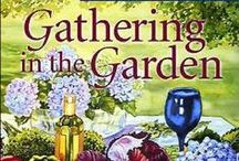 novel bakers gathering in the garden / join us while we share this darling little book with outdoor venues to delight and put a smile on your face~