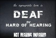 Deaf Culture / Everything that is relevant to being Deaf