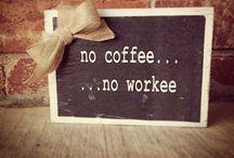 Coffee / Coffee, my love..
