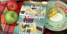 """novel bakers the city baker""""s guide to country living"""