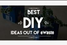 eWaste Do it Yourself / Variouse do it yourself ideas for recycling ewaste