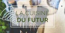 La cuisine du futur / Chez Noova l'innovation s'applique à tout les domaines et comme on est des gourmands ça donne ça : la cuisine du futur !