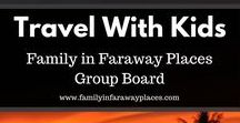 Traveling With Kids / You can also travel with kids! This is a group board with travel blog posts about family travel or vacation destinations as well as tips for traveling with children.  If you would like to join this board, please just send me a message! www.familyinfarawayplaces.com
