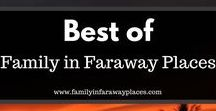 Best of Family in Faraway Places Blog Posts / www.familyinfarawayplaces.com Family in Faraway Places is a travel blog which focuses on traveling Asia with kids. Find interesting Asian destinations, and travel tips to inspire you next family vacation!