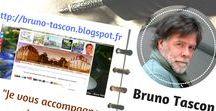Bruno Tascon  web rédacteur - scénariste écrivain - graphiste - auteur photos / Bruno Tascon  web rédacteur - scénariste écrivain - graphiste - auteur photos  (https://bruno-tascon.blogspot.fr) ➡ (bruno2tascon@gmail.com) ☎ 06 81 76 39 21