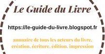 LE GUIDE DU LIVRE annuaire de tous les acteurs du livre, création, écriture, édition, impression / LE GUIDE DU LIVRE annuaire de tous les acteurs du livre, création, écriture, édition, impression ((( https://le-guide-du-livre.blogspot.fr )))  (https://bruno-tascon.blogspot.fr) ➡ (bruno2tascon@gmail.com) ☎ 06 81 76 39 21