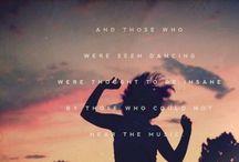 ~Dance Till You Die~ / by Makenna S.