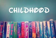 Childhood the good ol days / by Makenna S.