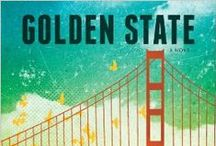 Golden State / forthcoming from Bantam February, 2014.