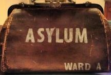 Asylums, hospitals, morgues and other freaky/mental shit