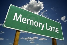 Memory Lane / by Donna Whitney