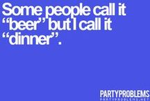 Dinner Party Quotes / Here are a few dinner party quotes for your entertainment...