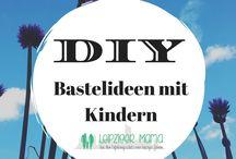 DIY - Bastelideen mit Kindern / Sucht ihr auch immer wieder nach guten Bastelideen, die man auch mit Kindern umsetzen kann? Hier gibt es erprobte Bastelanleitungen. #BastelnmitKind #Basteln #DIY