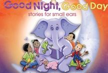 Good Night, Good Day Stories / Ewald van Rensburg Illustrations Magriet Brink