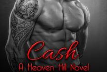 Cash - A Heaven Hill Novel / Formerly The Red Bird Trail Trilogy by Laramie Briscoe