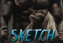 Sketch (Stand-Alone Contemporary Romance) / A Tattoo Artist - A Husband - An Alpha Male Who Makes No Excuses