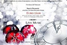 New Year's Eve Party / As every year, Hotel Carlton on the Grand Canal offers a New Year's Eve Gala Dinner with live music, quality food and wines and stylish atmospheres to give everyone the opportunity to spend the New Year's Eve in Venice in style and serenity.