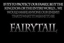 Fairy Tail / We're Family.  We're Fairy Tail