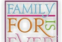 Family & Friends Designs / Family & Friends Themed Embroidery Designs / by Embroitique