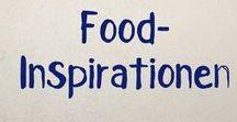 Gesunde Inspiration / Gesunde Inspirationen für euch & für uns.