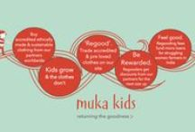 What is muka kids all about? / Ethically made, fair trade & organic cotton kids clothes is just the start of our story. Here are loads of reasons why we started our social enterprise, and why we need a unique plan to revolutionize the way kids clothes are made & used.