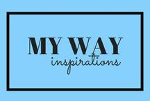 Inspirations- My Way