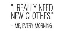 Fashion Quotes / Fashion quotes that are oh so true!