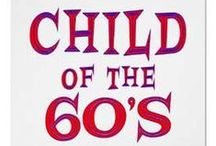 The 1960's / Memories and History for our two sons born in the 60's.. / by Jeanette Raynor
