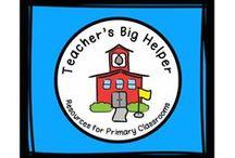 Teacher's Big Helper / Resources for Primary Classrooms