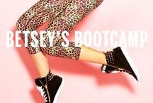 Betsey's Bootcamp / Work it out in and out of the gym with Betsey Johnson!  / by Betsey Johnson