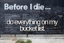 Bucket List / by Jelena