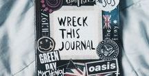 Wreck This Journal Ideas / To create is to destroy.
