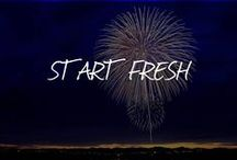 START FRESH / Let's get and stay motivated!