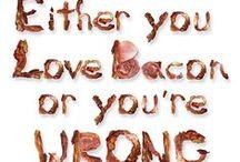 Food & Drink - Bacon / Bacon Love!