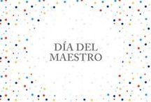 ▲Dia del Maestro▼ / • Ideales para los Maestros •